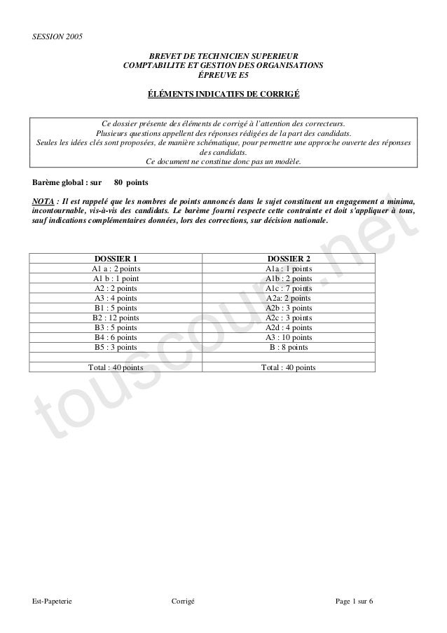 SESSION 2005                              BREVET DE TECHNICIEN SUPERIEUR                          COMPTABILITE ET GESTION ...