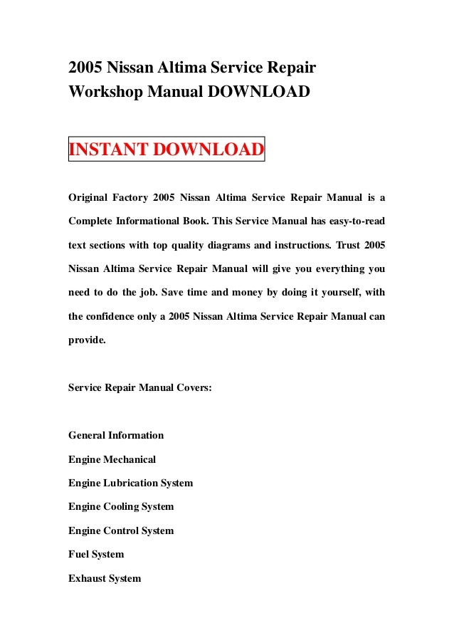 2005 nissan altima service repair workshop manual download rh slideshare net 2005 nissan altima 3.5 owners manual 2005 nissan altima owners manual download