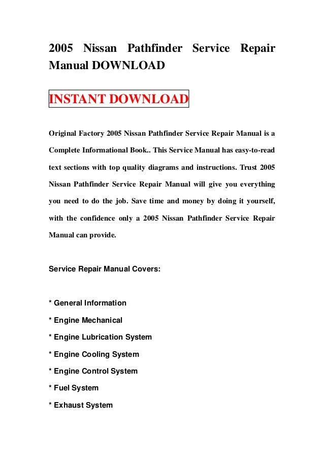 2005 nissan pathfinder service repair manual download rh slideshare net 2005 Nissan Pathfinder Le 2005 nissan pathfinder repair manual free