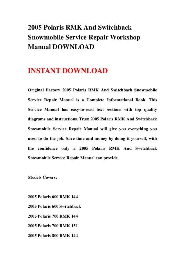 2005 Polaris Rmk And Switchback Snowmobile Service Repair