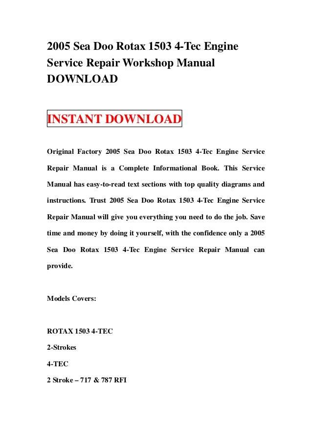 2005 sea doo rotax 1503 4 tec engine service repair workshop manual d rh slideshare net rotax 1503 ho 4-tec manual rotax 1503 ho 4-tec manual