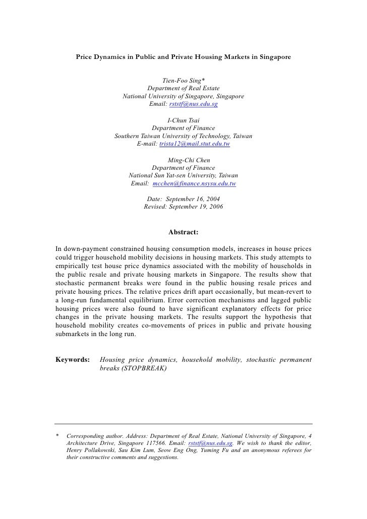Price Dynamics in Public and Private Housing Markets in Singapore                                         Tien-Foo Sing*  ...