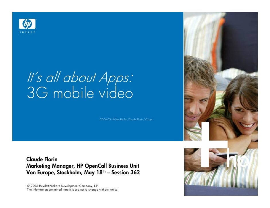 It's all about Apps: 3G mobile video                                                       2006-05-18-Stockholm_Claude Flo...