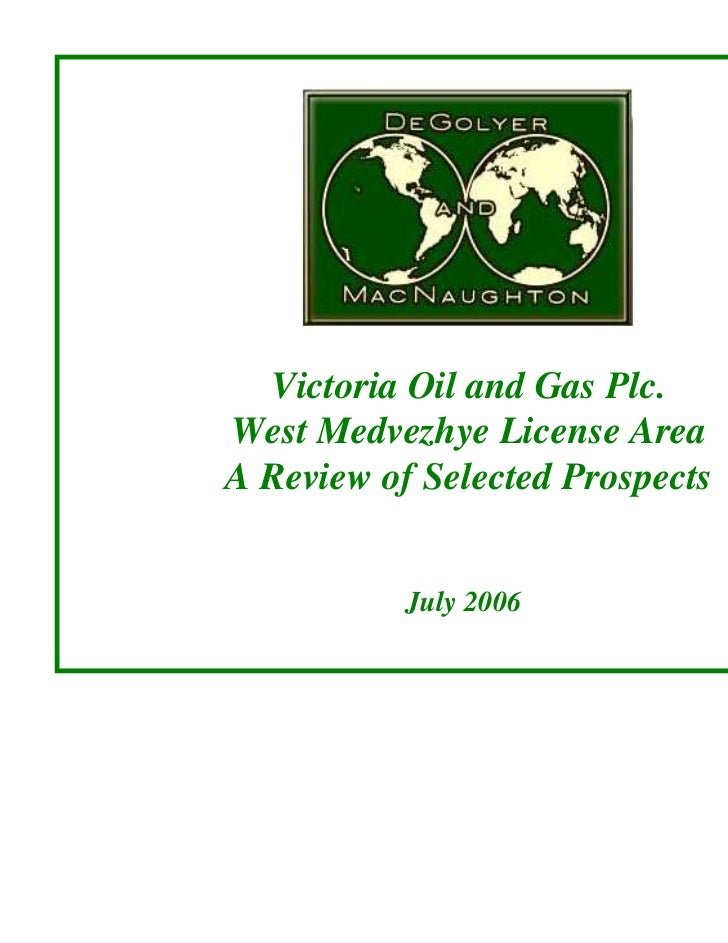 Victoria Oil and Gas Plc.West Medvezhye License AreaA Review of Selected Prospects           July 2006