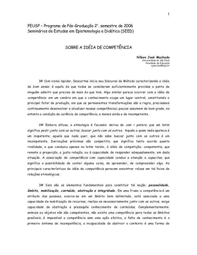 1FEUSP – Programa de Pós-Graduação 2o. semestre de 2006Seminários de Estudos em Epistemologia e Didática (SEED)           ...