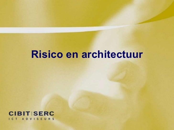 Risico en architectuur