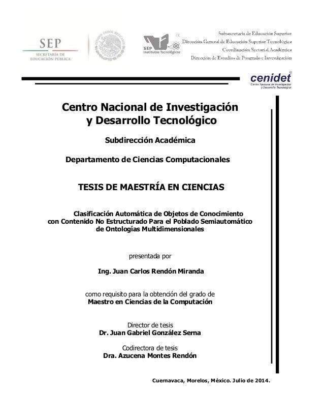 cnológico  Centro Nacional de Investigación  y Desarrollo Tecnológico  Subdirección Académica  Cuernavaca, Morelos, México...