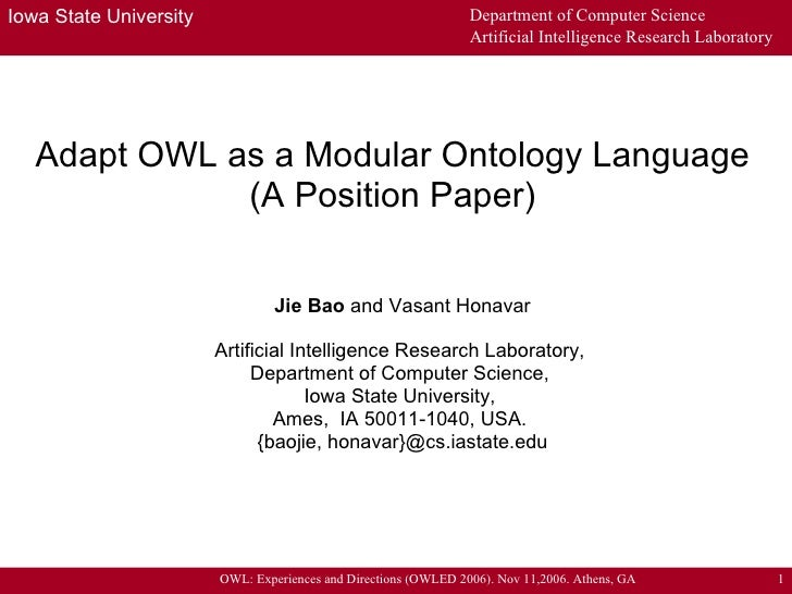 Adapt OWL as a Modular Ontology Language (A Position Paper) Jie Bao  and Vasant Honavar Artificial Intelligence Research L...
