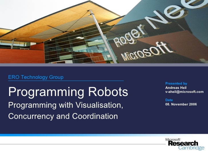 ERO Technology Group                                  Presented byProgramming Robots                                  Andr...