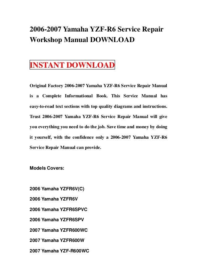 2006 2007 yamaha yzf r6 service repair workshop manual download rh slideshare net 2010 Yamaha R6 2010 Yamaha R6