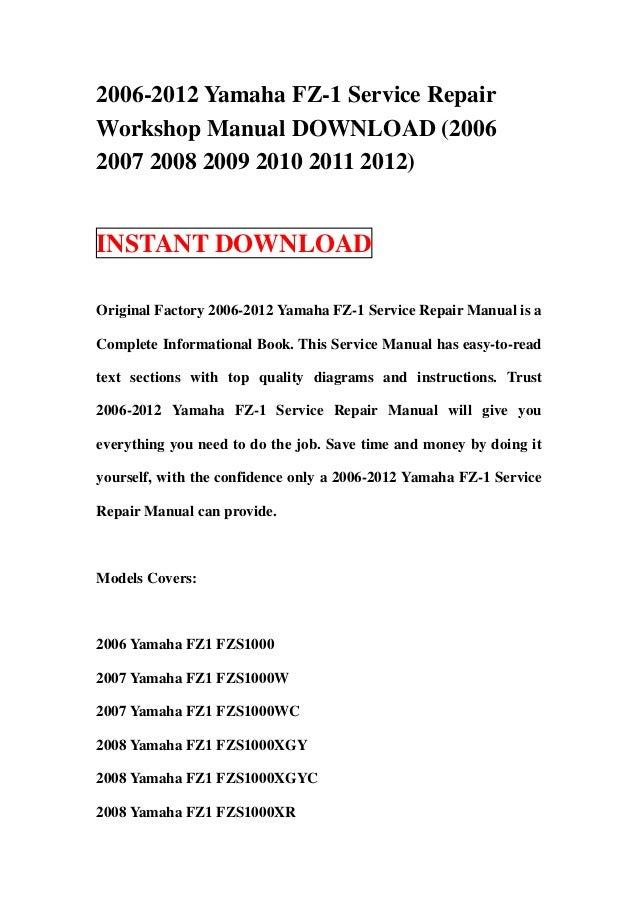 2006 2012 yamaha fz 1 service repair workshop manual download 2006 2 rh slideshare net Yamaha Stereo Manuals Yamaha Receivers Manuals