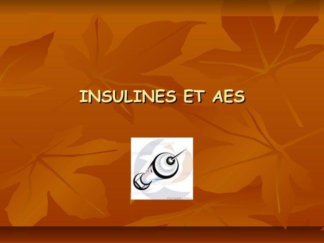 INSULINES ET AES