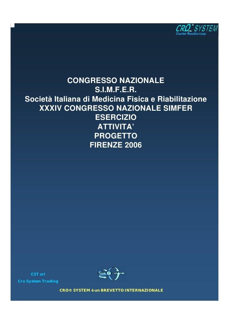 CONGRESSO NAZIONALE                       S.I.M.F.E.R.   Società Italiana di Medicina Fisica e Riabilitazione      XXXIV C...