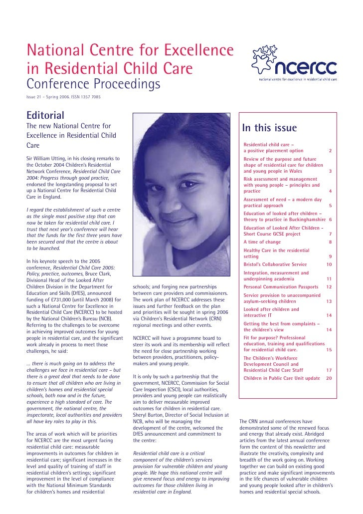 National Centre for Excellence in Residential Child Care Conference Proceedings Issue 21 – Spring 2006. ISSN 1357 7085    ...