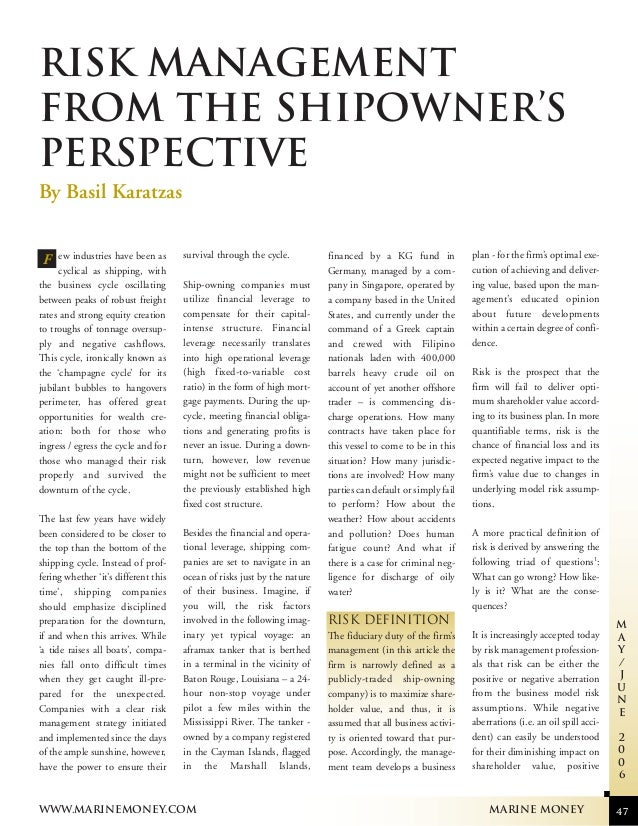 RISK MANAGEMENT FROM THE SHIPOWNER'S PERSPECTIVE By Basil Karatzas, Vice President, Projects & Finance, Compass Maritime S...