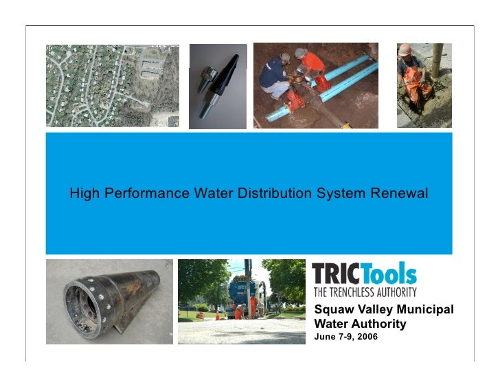 High Performance Water Distribution System Renewal                                       Squaw Valley Municipal           ...
