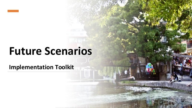 Future Scenarios Implementation Toolkit 1