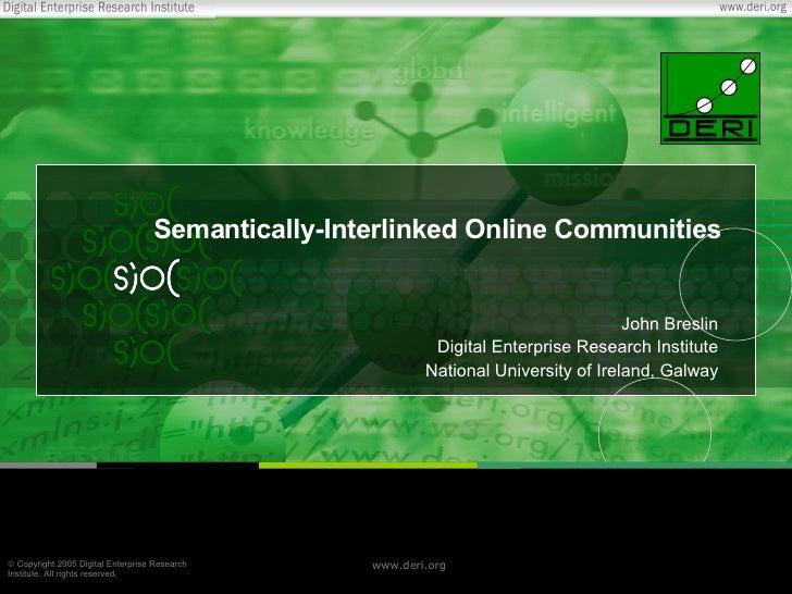 Semantically-Interlinked Online Communities                                                                               ...
