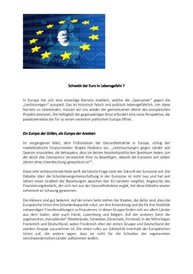 """Schwebt der Euro in Lebensgefahr ? In Europa hat sich eine einseitige Narrativ etabliert, welche die """"Sparsamen"""" gegen die..."""
