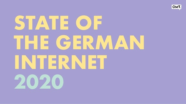 STATE OF THE GERMAN INTERNET 2020