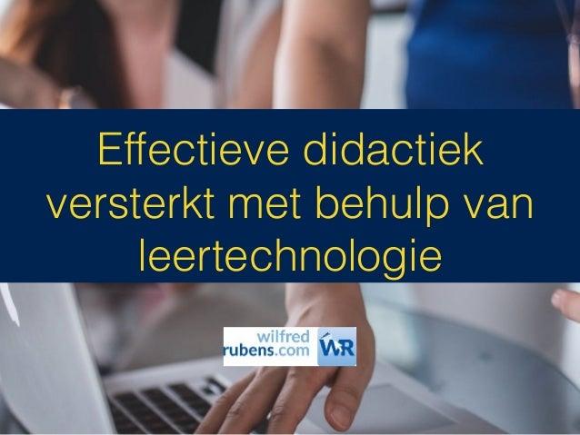 Effectieve didactiek versterkt met behulp van leertechnologie