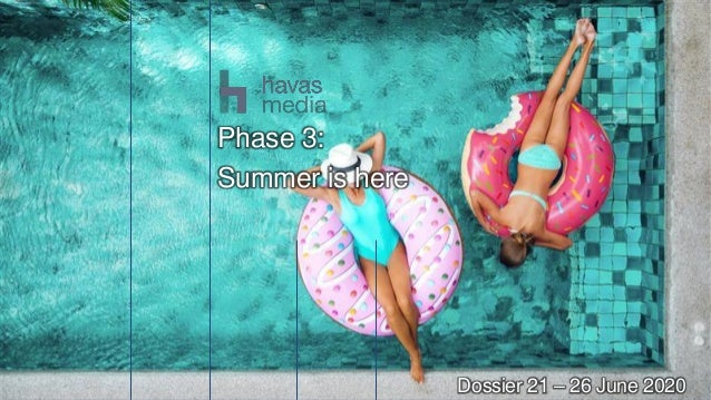 1 Dossier 21 – 26 June 2020 Phase 3: Summer is here