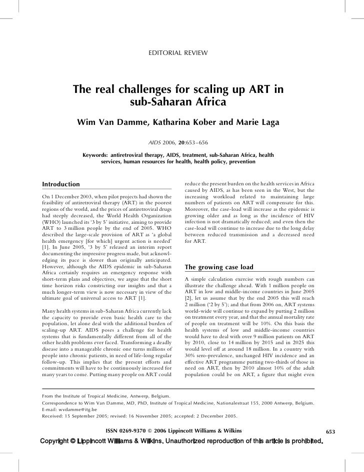 EDITORIAL REVIEW                   The real challenges for scaling up ART in                          sub-Saharan Africa  ...