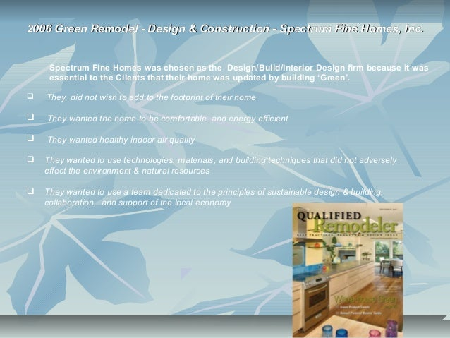 2006 Green Remodel - Design & Construction - Spectrum Fine Homes, Inc.2006 Green Remodel - Design & Construction - Spectru...