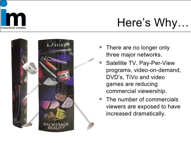 Here's Why… <ul><li>There are no longer only three major networks. </li></ul><ul><li>Satellite TV, Pay-Per-View programs, ...