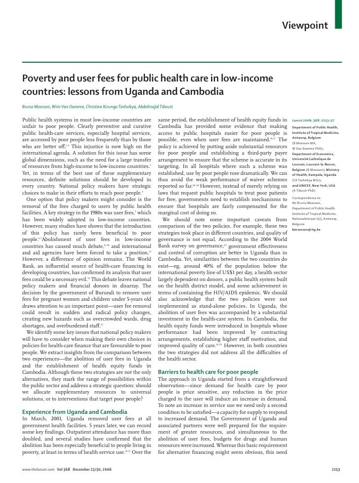 Viewpoint    Poverty and user fees for public health care in low-income countries: lessons from Uganda and Cambodia Bruno ...