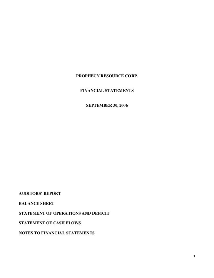 PROPHECY RESOURCE CORP.                       FINANCIAL STATEMENTS                          SEPTEMBER 30, 2006AUDITORS' RE...