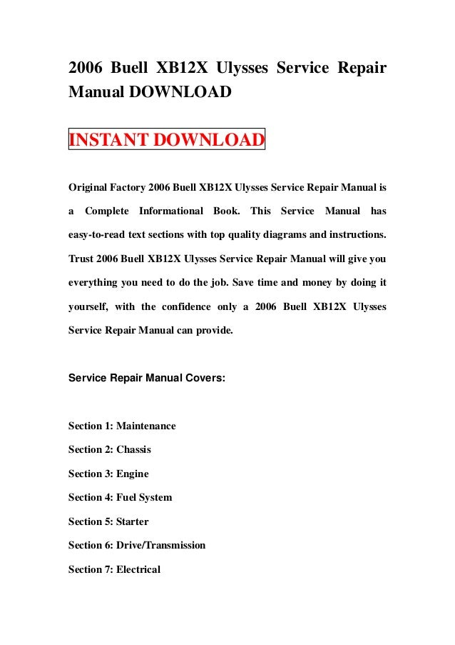 2006 buell xb12 x ulysses service repair manual download rh slideshare net buell xb12 workshop manual buell xb12s owners manual