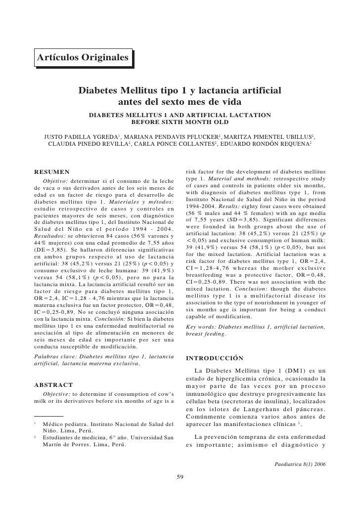 Justo Padilla Ygreda y col.      Artículos Originales                     Diabetes Mellitus tipo 1 y lactancia artificial ...