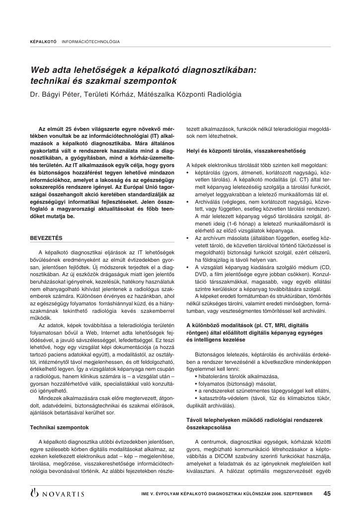 KÉPALKOTÓ    INFORMÁCIÓTECHNOLÓGIA     Web adta lehetôségek a képalkotó diagnosztikában: technikai és szakmai szempontok D...