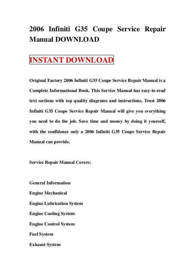 2006 infiniti g35 coupe service repair manual download rh slideshare net 2006 Infiniti G35 Service Manual 2006 Infiniti G37