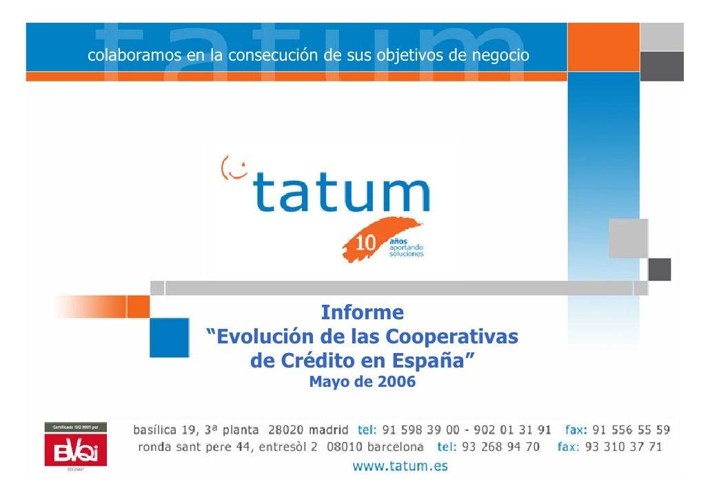 """Informe: """"Evolución de las Cooperativas         colaboramos en la consecución de sus objetivos de negocio talento para su ..."""