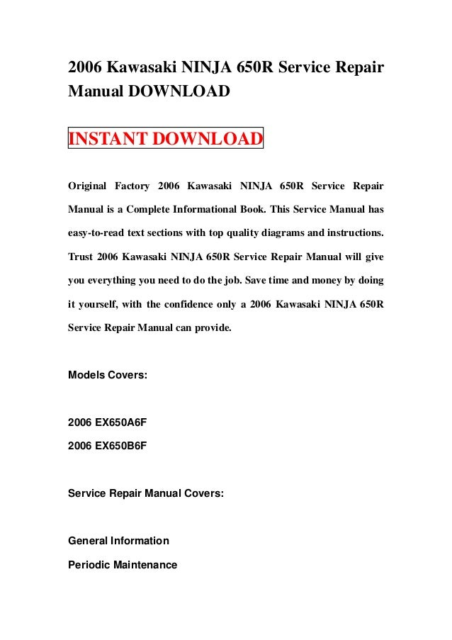 2006 Kawasaki NINJA 650R Service RepairManual DOWNLOADINSTANT DOWNLOADOriginal Factory 2006 Kawasaki NINJA 650R Service Re...