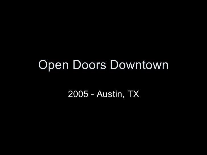 Open Doors Downtown 2005 - Austin, TX