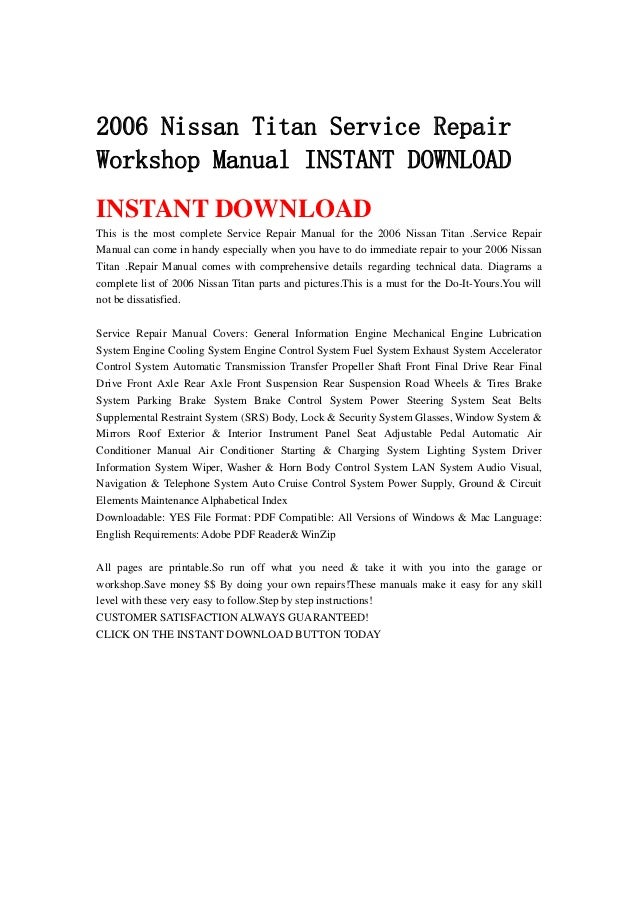 2006 nissan titan service repair workshop manual instant download rh slideshare net Nissan Titan Manual Transmission 2004 Nissan Titan