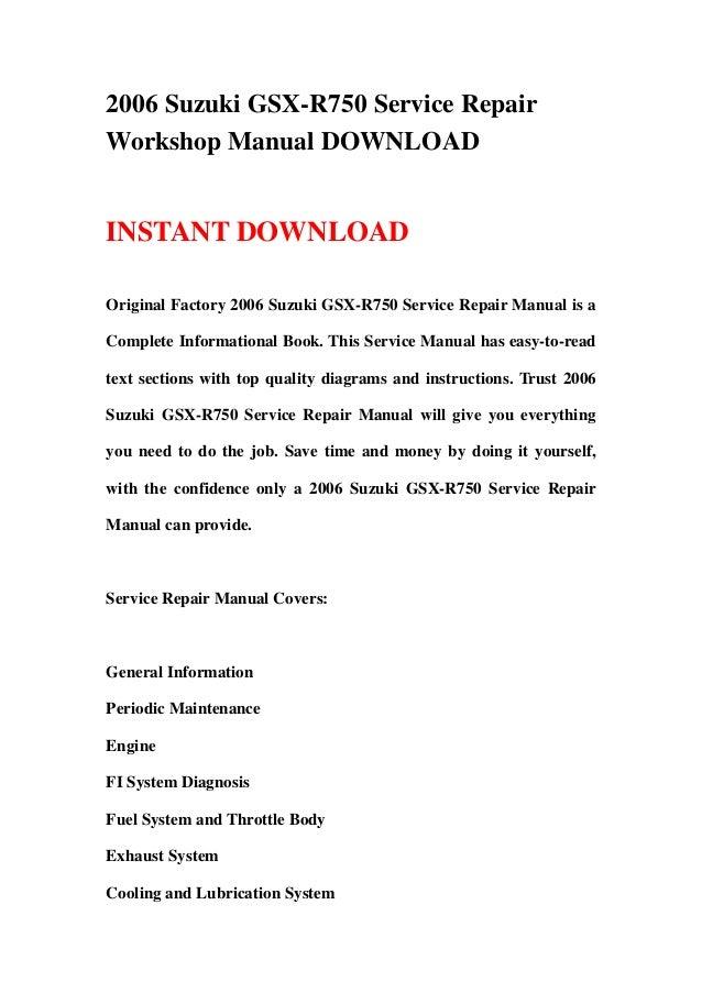 2006 Suzuki GSX-R750 Service RepairWorkshop Manual DOWNLOADINSTANT DOWNLOADOriginal Factory 2006 Suzuki GSX-R750 Service R...