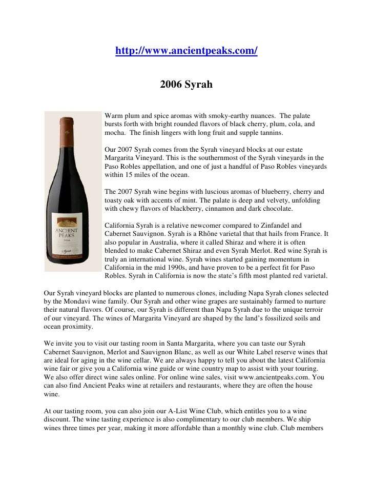 "HYPERLINK "" http://www.ancientpeaks.com/""  http://www.ancientpeaks.com/<br />2006 Syrah<br />left0Warm plum and spice aro..."