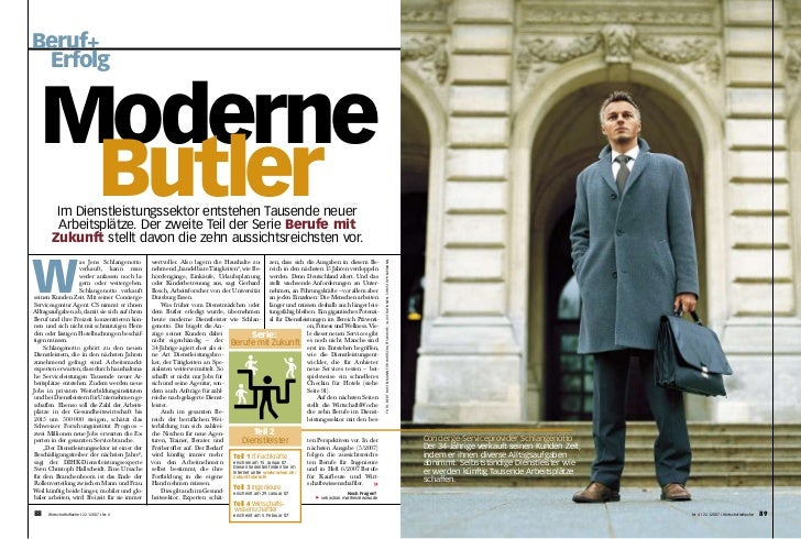 Beruf+ Erfolg  Moderne   ButlerIm Dienstleistungssektor entstehen Tausende neuer         Arbeitsplätze. Der zweite Teil de...