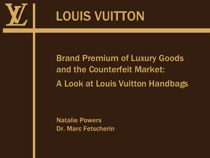 4abab3ee23a9 2007 - Brand Premium of Louis Vuitton Original Bag and Counterfeits