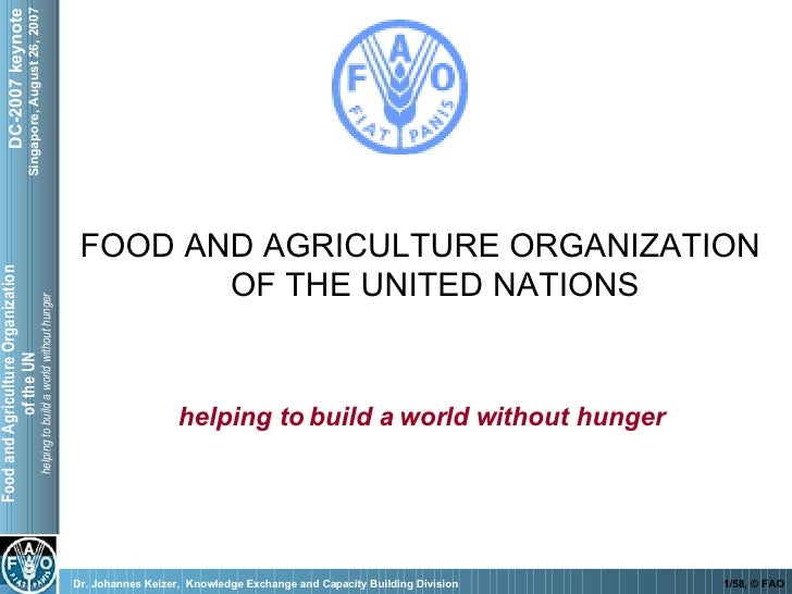 helping to build a world without hunger FOOD AND AGRICULTURE ORGANIZATION OF THE UNITED NATIONS