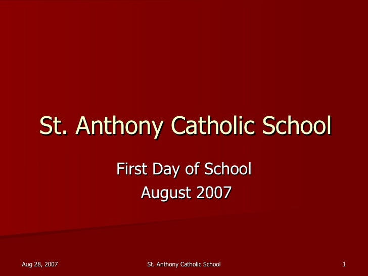 St. Anthony Catholic School First Day of School August 2007