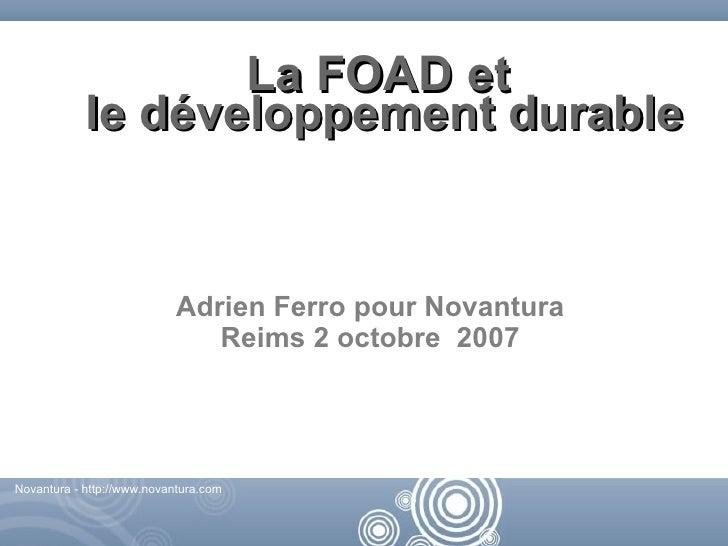 La FOAD et             le développement durable                               Adrien Ferro pour Novantura                 ...