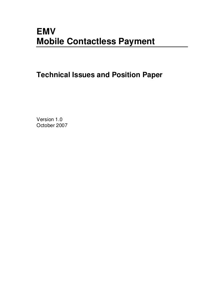 EMV Mobile Contactless Payment   Technical Issues and Position Paper     Version 1.0 October 2007