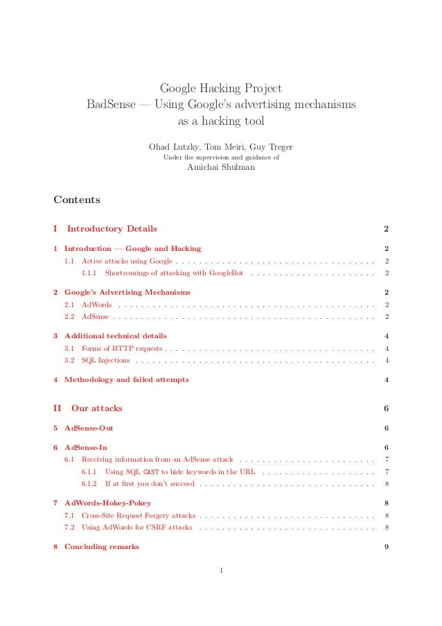 Google Hacking Project BadSense — Using Google's advertising mechanisms as a hacking tool Ohad Lutzky, Tom Meiri, Guy Treg...