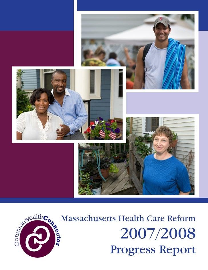 Massachusetts Health Care Reform               2007/2008            Progress Report