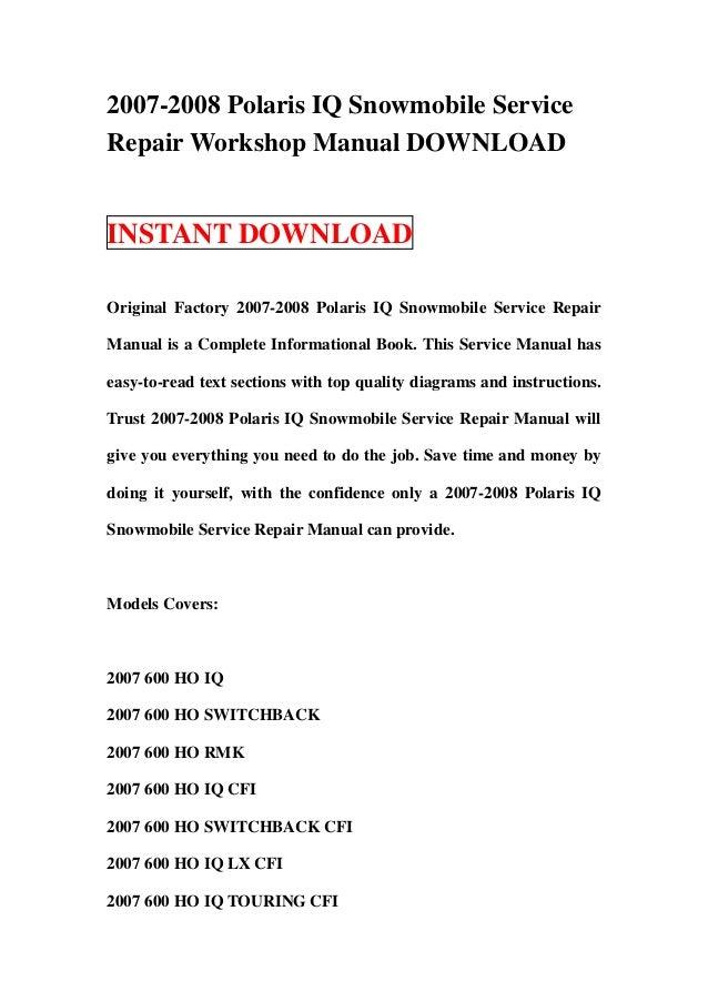 2007 2008 polaris iq snowmobile service repair workshop manual downlo rh slideshare net polaris iq 600 manual 2003 Polaris XC SP 600